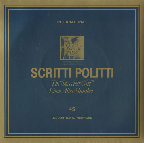 Scritti+Politti+The+Sweetest+Girl+172102